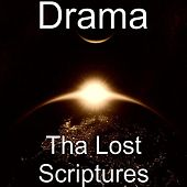 Tha Lost Scriptures by Drama