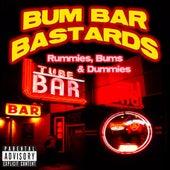 Tube Bar Tapes Vol. 4: Rummies, Bums & Dummies by Bum Bar Bastards