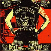 Rollin' with tha Mutha by Revolution Mother