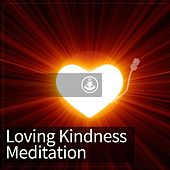 Loving Kindness Meditation by Guided Meditation