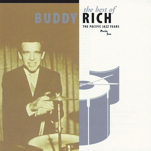 The Best Of Buddy Rich by Buddy Rich