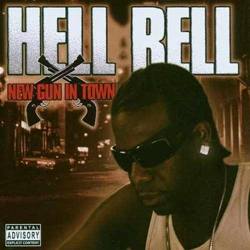 New Gun in Town by Hell Rell