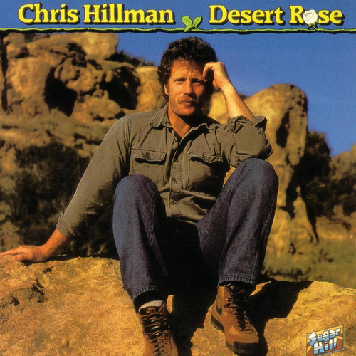 Desert Rose by Chris Hillman