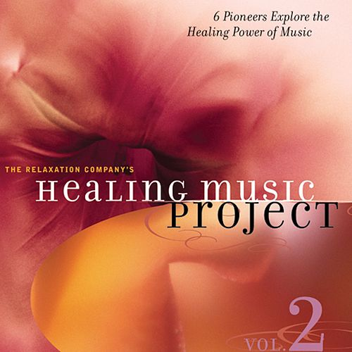 Healing Music Project 2 by Various Artists