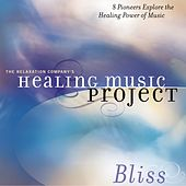 Healing Music Project Bliss by Various Artists