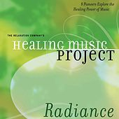Healing Music Project Radiance by Various Artists