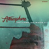 Sad Clown Bad Winter #11 by Atmosphere