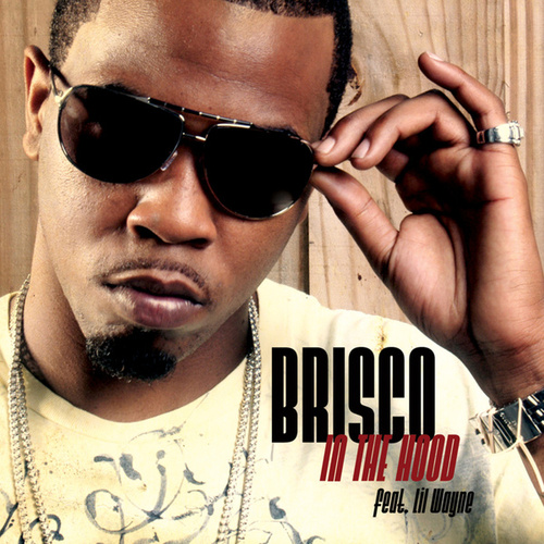 In The Hood by Brisco