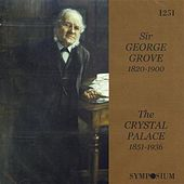 The Crystal Palace 1851 - 1936 by Various Artists