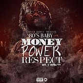 Money Power Respect, Vol. 1: Veracity by The 80's Baby