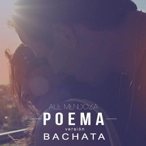 Poema (Version Bachata) by Ale Mendoza