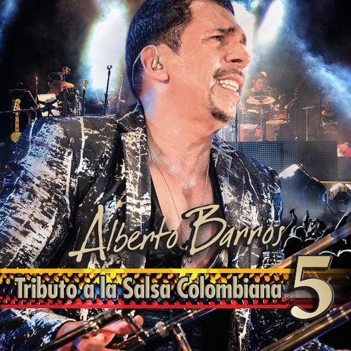 Tributo a La Salsa Colombiana 5 by Alberto Barros