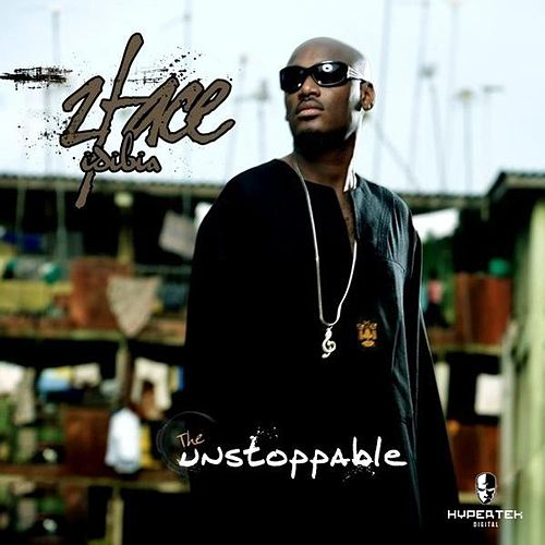 The Unstoppable by 2Face