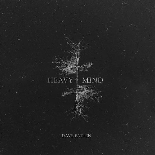 Heavy Mind by Dave Patten