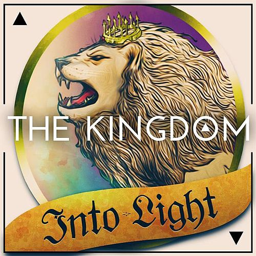 Into Light by The Kingdom