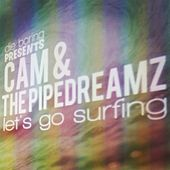Let's Go Surfing by Cam