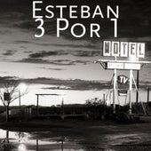 3 Por 1 by Esteban