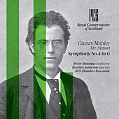 Gustav Mahler: Symphony No.4 in G by RCS Chamber Orchestra