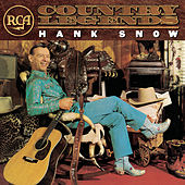 RCA Country Legends by Hank Snow