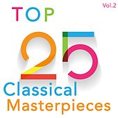 Top 25 Classical Masterpices by Various Artists