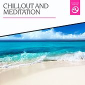 Chillout and Meditation by Various Artists