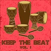 Keep the Beat, Vol. 3 by Various Artists