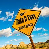 Take It Easy by Various Artists