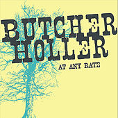 At Any Rate by Butcher Holler
