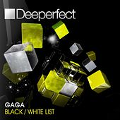 Black / White List by Gaga