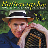 Buttercup Joe by Adam Miller