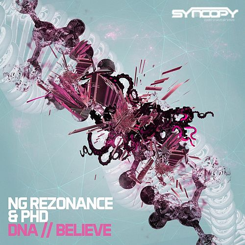 DNA / Believe - Single by NG Rezonance