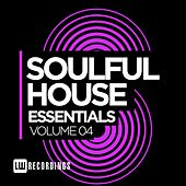 Soulful House Essentials, Vol. 4 - EP by Various Artists