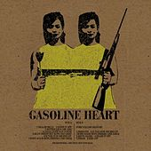 What Now by Gasoline Heart