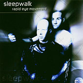 Rapid Eye Movement by Sleepwalk