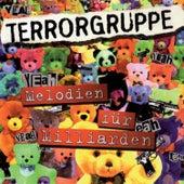 Melodien Für Milliarden by Terrorgruppe
