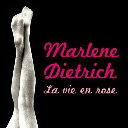 La Vie En Rose by Marlene Dietrich