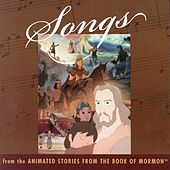 Songs  From The Animated Stories From The Book Of Mormon by Lex De Azevedo