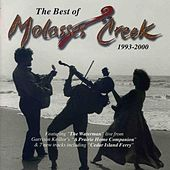 Best Of Molasses Creek: 1993 To 2000 by Molasses Creek