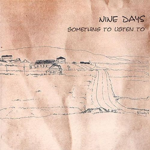 Something To Listen To by Nine Days