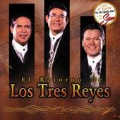 El Retorno De Los Tres Reyes by Los Tres Reyes