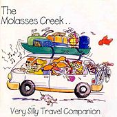 Very Silly Travel Companion by Molasses Creek