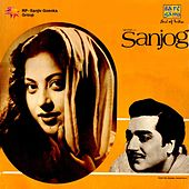 Sanjog (Original Motion Picture Soundtrack) by Various Artists