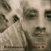 Disembodied Souls 6 by Jpalm