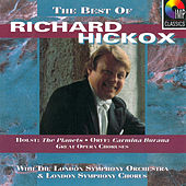 The Best of Richard Hickox by Various Artists