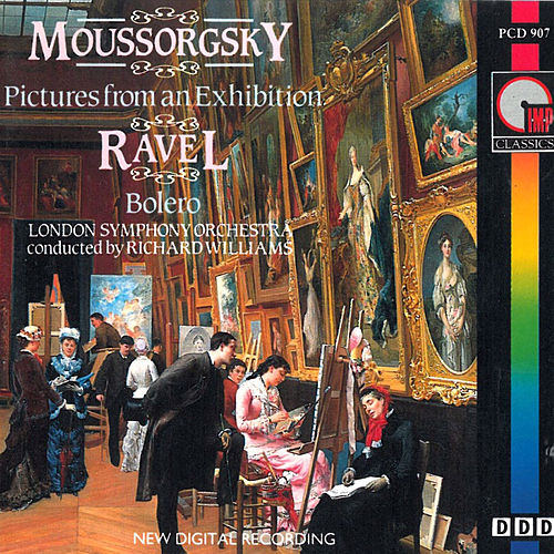 Moussorgsky: Pictures at an Exhibition & Ravel: Bolero by Richard Williams