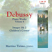 Debussy: Piano Works, Vol. 4 by Martino Tirimo