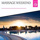 Massage Weekend by Various Artists