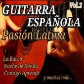 Guitarra Española Pasion Latina, Vol. 2 by Various Artists
