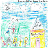 Preschool Music Time by Jon Sarta