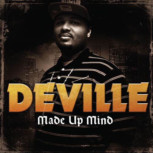 Made up Mind by Deville